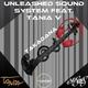 Unleashed Sound System feat. Tania V [IL] Takadana